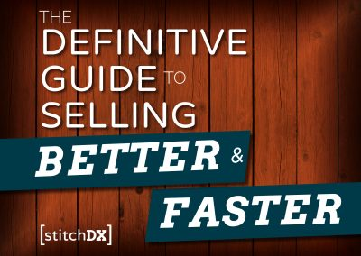 Definitive Guide to Selling Better & Faster